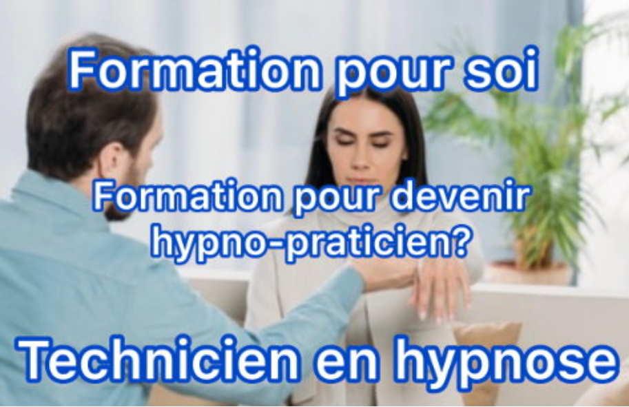 TECHNICIEN HYPNOSE WEEK-END début 12 janvier